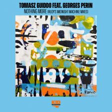 Tomasz Guiddo feat. Georges Perin_Nothing More (Rudy's Midnight Machine Mixes)_1500